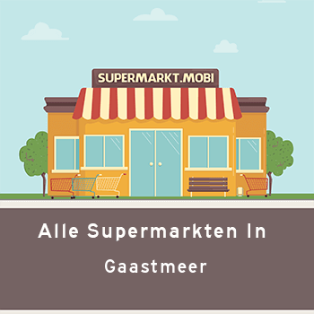 Supermarkt Gaastmeer