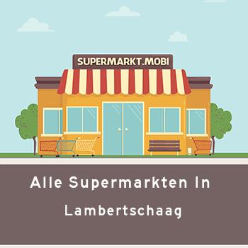 Supermarkt Lambertschaag